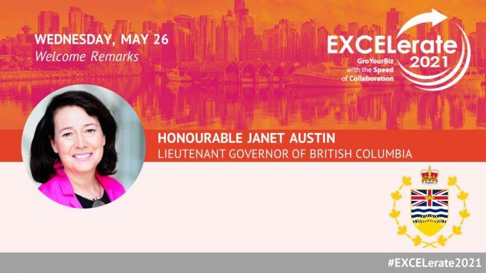 EXCELerate 2021 Honourable Janet Austin, Lieutenant Governor of British Columbia