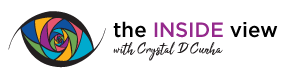 The Inside View with Crystal D'Cunha Inc